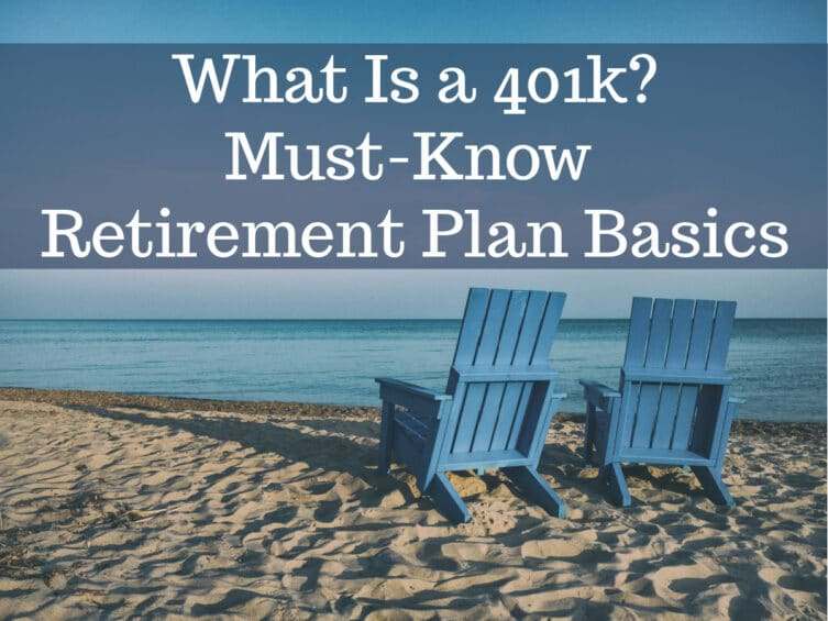 What is a 401k? Must-Know Retirement Plan Basics
