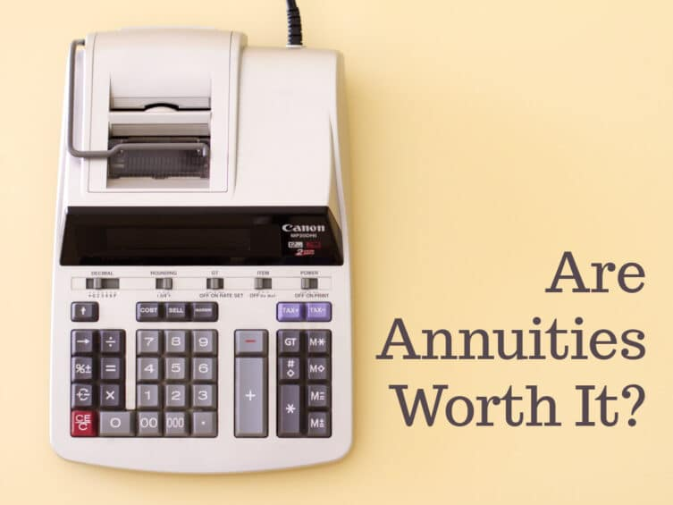 Are Annuities Worth It?