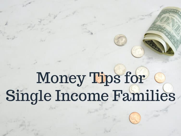 Money Tips for Single Income Families