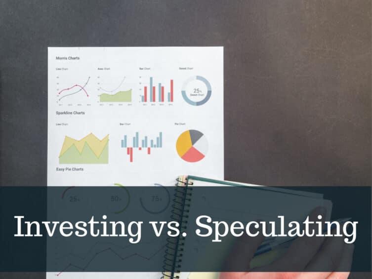 Investing vs. Speculating
